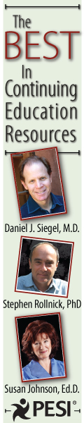 PESI Offers the Best in Continuing Education Resources - Featuring Daniel Siegel, Stephen Rollnick, Susan Johnson